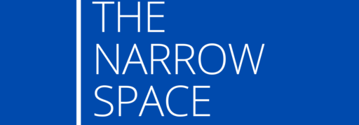 The Narrow Space
