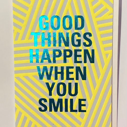 good_things_happen_when_you_smile_card