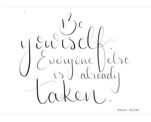be_yourself_everyone_else_is_taken_print