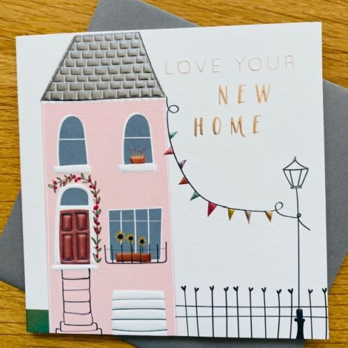 card with illustration of house and message saying Love Your New Home