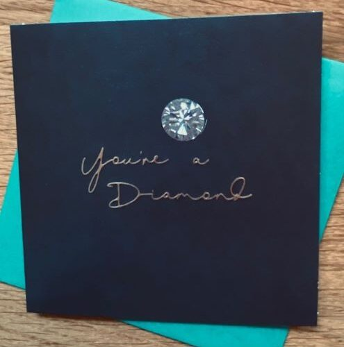 Card with message 'You're a Diamond